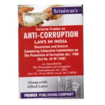 Book Name: Sriniwas's Exclusive Treatise on ANTI CORRUPTION LAWS IN INDIA Dimension and Devices Containing Exhaustive Commentary on The Prevention of Corruption Act,1988 (English,Paperback) Edition -2019 Binding: Paperback Publisher: PREMIER PUBLISHING COMPANY Author: -NA- Revised by: -NA- Total Pages: -NA- Language: English Edition: 2019 ISBN: -NA- Country of Origin: India Generic Name: Regional Books