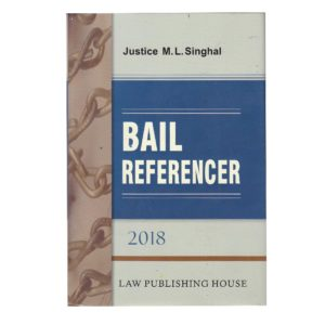 BAIL REFERENCER BY Justice M.L.Singhal
