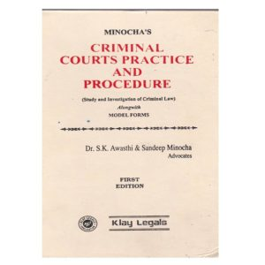 Minocha's Criminal Courts Practics and Procedure