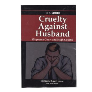 Cruelty Against Husband (Supreme Court and High Courts)