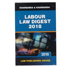 Labour Law Digest 2018 (English, Paperback) Edition – 2018