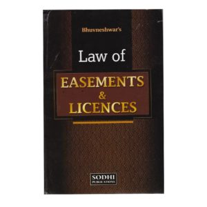 Bhuvneshwar's Law of Easement & Licences