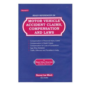 MOTOR VEHICLE ACCIDENT CLAIMS, COMPENSATION AND LAWS