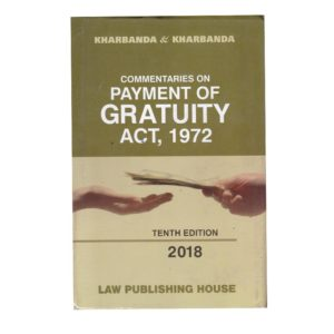 Commentaries PAYMENT OF GRATUITY ACT,1972