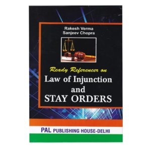 Ready Reference on Law of Injunction and Stay Orders (English, Paperback) Edition – 2019