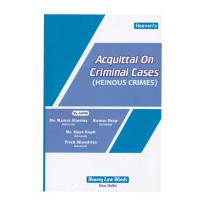 Acquittal on Criminal cases (Heinous Crimes)